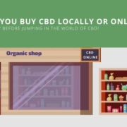 Should you buy cbd online? Or in local store
