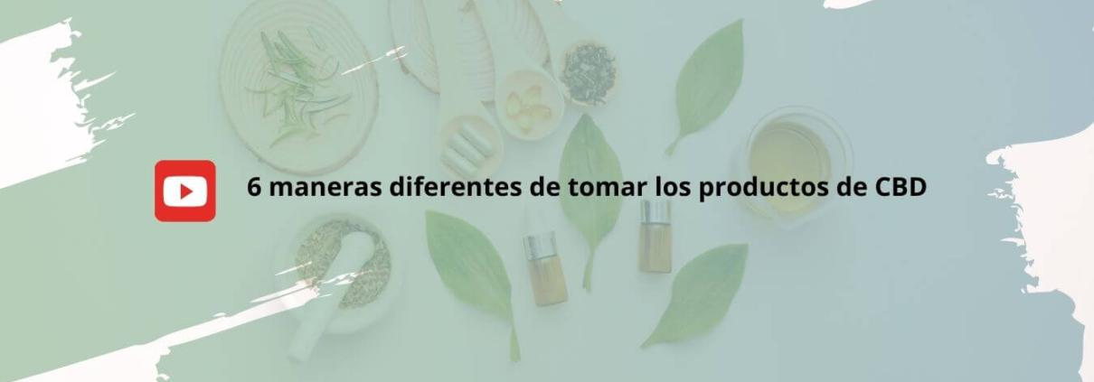 maneras diferentes tomar productos CBD